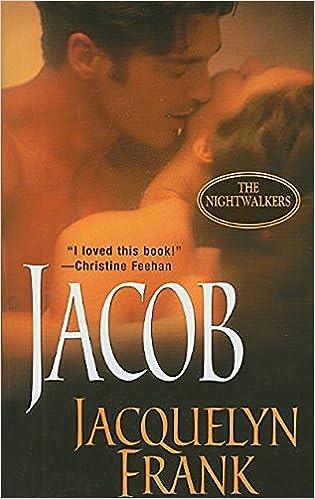 Jacob The Nightwalkers Jacquelyn Frank 9781420124989 Amazon