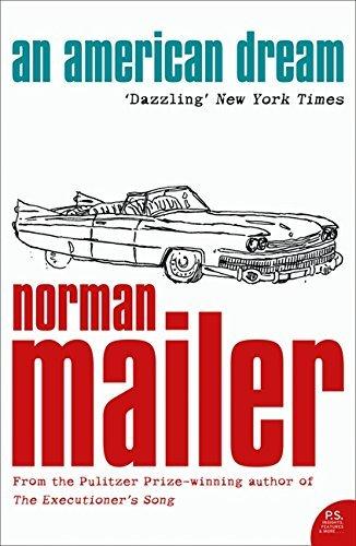 An American Dream (Harper Perennial Modern Classics) by Norman Mailer (2006-05-15) pdf epub
