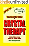 THE GUERRILLA GUIDE TO CRYSTAL THERAPY