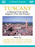 Naxos Scenic Musical Journeys Tuscany A Musical Tour of the Region's Past and Present