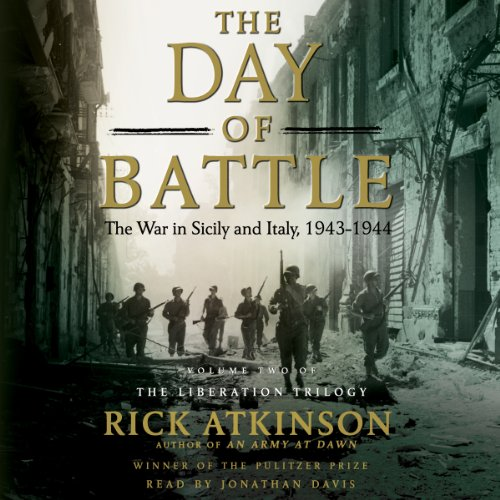 The Day of Battle: The War in Sicily and Italy, 1943-1944 Audiobook [Free Download by Trial] thumbnail