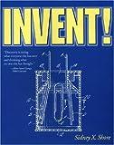 Invent!, Sidney X. Shore, 156052524X