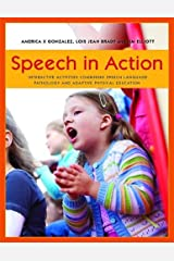 Speech in Action: Interactive Activities Combining Speech Language Pathology and Adaptive Physical Education Paperback