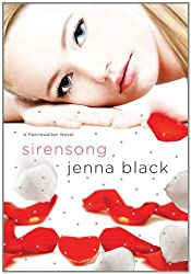 Sirensong: A Faeriewalker Novel