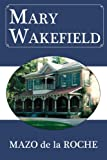 img - for Mary Wakefield (Jalna) book / textbook / text book