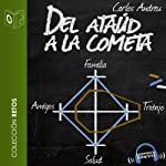 Del Ataud a la Cometa [The Coffin to the Comet] | Carlos Andreu