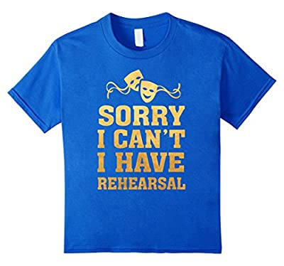 Theater People Funny T-Shirt -Sorry I Can't Gold Foil Shirt