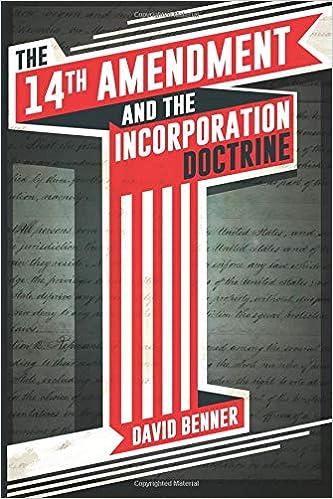 Amazoncom The 14th Amendment And The Incorporation Doctrine
