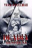 Deadly Mistress: The Mind of a Sociopath