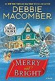 Merry and Bright: A Novel (Random House Large Print)