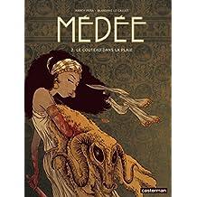 Médée (Tome 2) - Le couteau dans la plaie (Jhen) (French Edition)