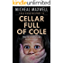 Cellar Full of Cole: Cole Sage Mystery #2 (A Cole Sage Mystery)