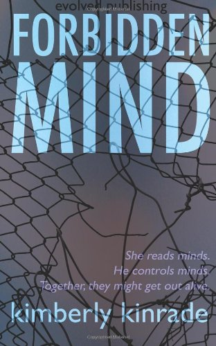 Book: Forbidden Mind by Kimberly Kinrade