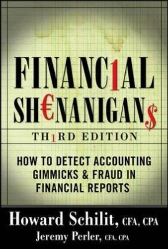 financial-shenanigans-how-to-detect-accounting-gimmicks-fraud-in-financial-reports-3rd-edition-profe