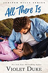 All There Is (Juniper Hills Book 1)