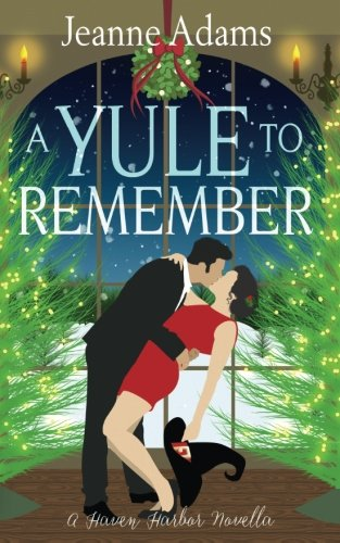 Ebook A Yule To Remember, A Haven Harbor Novella: Haven