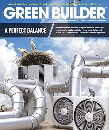 Green Builder Magazine - September/October Issue 2017