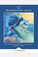 The Bhagavad Gita: According to Paramhansa Yogananda Kindle Edition