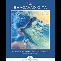 The Bhagavad Gita: According to Paramhansa Yogananda (English Edition)