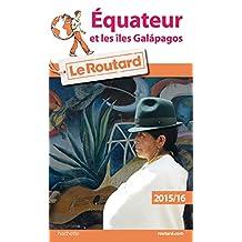 ÉQUATEUR ET LES ÎLES GALAPAGOS 2015-2016