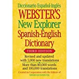 Webster's New Explorer Spanish-English Dictionary, Third Edition (English and Spanish Edition)