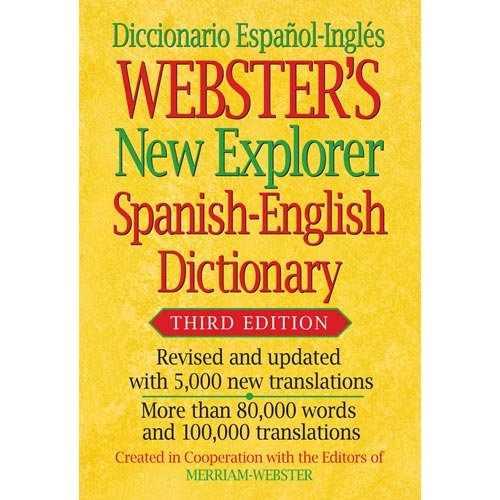 Webster's New Explorer Spanish-English D - Websters New Explorer Dictionary Shopping Results