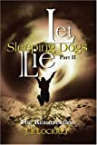 Let Sleeping Dogs Lie, J. P. Lockrey, 0595248314