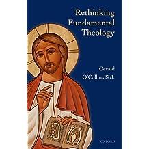 Rethinking Fundamental Theology