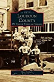 img - for Loudon County: 250 Years of Towns and Villages book / textbook / text book