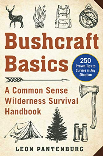 Bushcraft Basics: A Common Sense Wilderness
