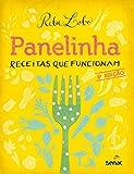 Panelinha: Receitas Que Funcionam (Em Portugues do Brasil)