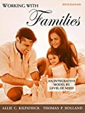 img - for Working with Families: An Integrative Model by Level of Need (5th Edition) book / textbook / text book
