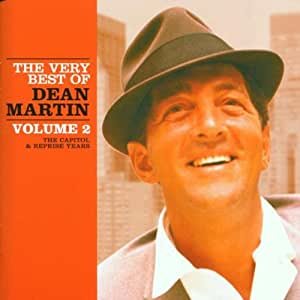 The Very Best Of Dean Martin Vol.2: The Capitol And Reprise Years