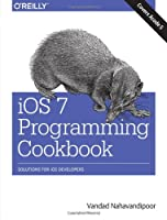 iOS 7 Programming Cookbook Front Cover