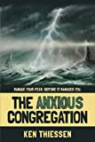 The Anxious Congregation, Ken Thiessen, 0988039605