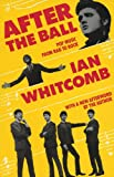 After the Ball, Ian Whitcomb, 087910063X
