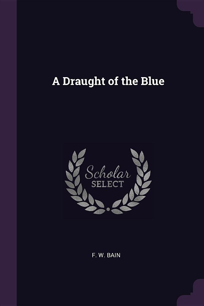 Read Online A Draught of the Blue ebook