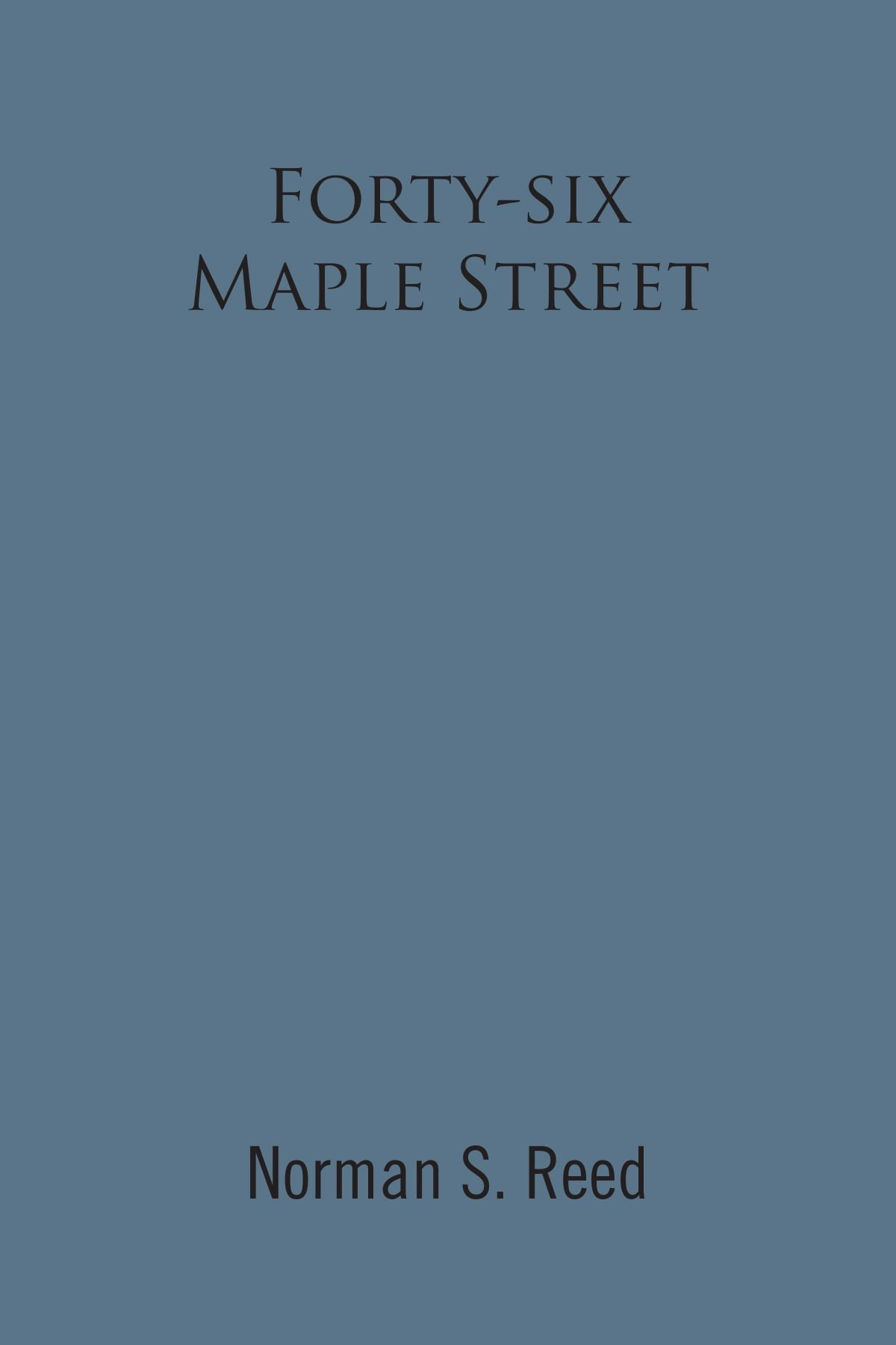 Forty-six Maple Street: Recollections of a Stoneham Lad ebook