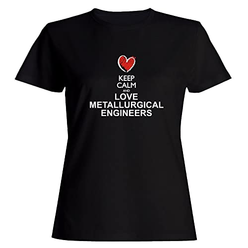 Idakoos Keep calm and love Metallurgical Engineers chalk style Maglietta donna