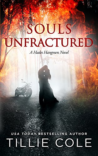 Souls Unfractured (Hades Hangmen Book 3) by [Cole, Tillie]