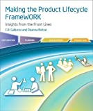 Making the Product Development FrameWORK - Insights from the Frontlines
