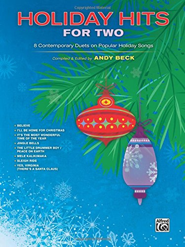 Holiday Hits for Two: 8 Contemporary Duets on Popular Holiday Songs (For Two Series) pdf epub