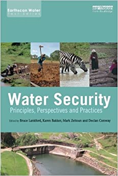 Book Water Security: Principles, Perspectives and Practices (Earthscan Water Text) (2013-12-04)