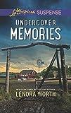 Undercover Memories (Love Inspired Suspense) by  Lenora Worth in stock, buy online here
