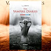 Fantomet (The Vampire Diaries 8) | L. J. Smith