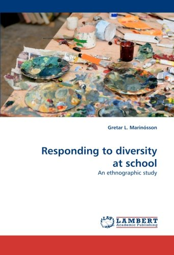Responding to diversity at school: An ethnographic study