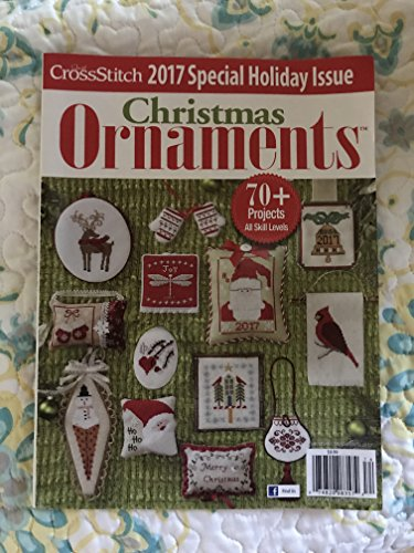 2017 Just Cross Stitch Holiday Christmas Ornaments Special Interest Publication (Just Cross Stitch)