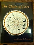 img - for The Chain of Love book / textbook / text book