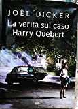 La verità sul caso Harry Quebert