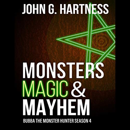 Pdf Fiction Monsters, Magic, Mayhem: Bubba the Monster Hunter, Season 4